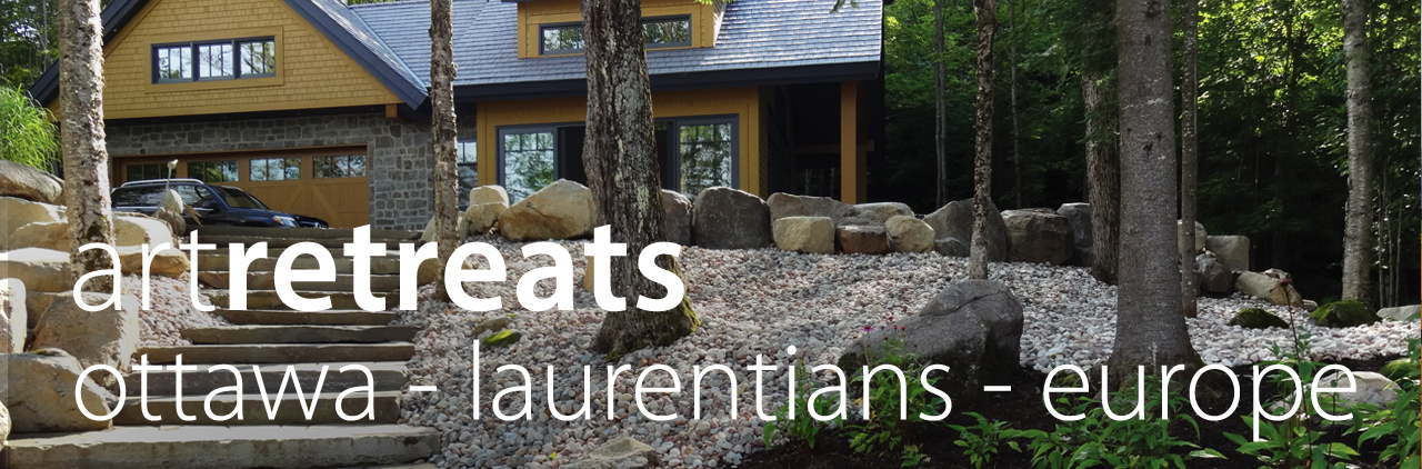 Art retreat in Ottawa, the laurentians and Europe